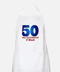 50: The ULTIMATE F-Word BBQ Apron