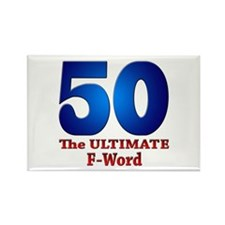 50: The ULTIMATE F-Word Rectangle Magnet