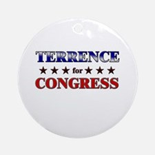 TERRENCE for congress Ornament (Round)