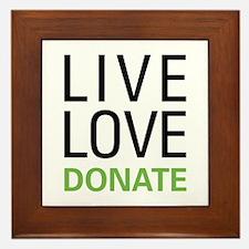 Live Love Donate Framed Tile