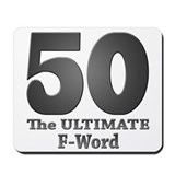 50 the ultimate f word Classic Mousepad