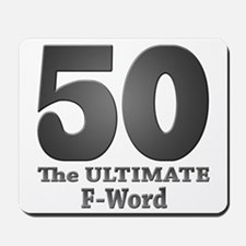 50: The ULTIMATE F-Word (bw) Mousepad