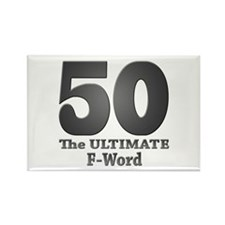 50: The ULTIMATE F-Word (bw) Rectangle Magnet (100