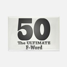 50: The ULTIMATE F-Word (bw) Rectangle Magnet