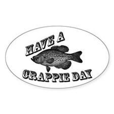 Have a Crappie Day Oval Stickers