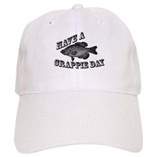 Have a Crappie Day Baseball Cap