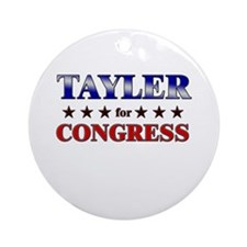 TAYLER for congress Ornament (Round)