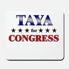 TAYA for congress Mousepad
