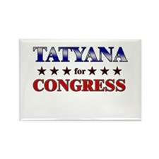 TATYANA for congress Rectangle Magnet