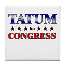 TATUM for congress Tile Coaster