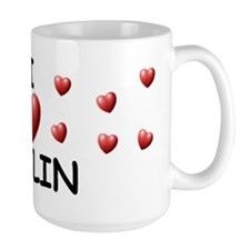 I Love Kaylin - Mug