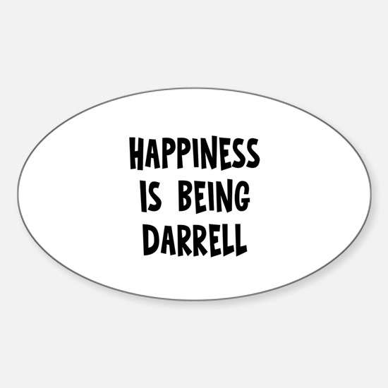 Happiness is being Darrell Oval Decal