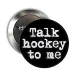 Talk hockey original Button