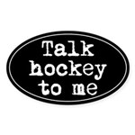 Talk hockey original Oval Sticker