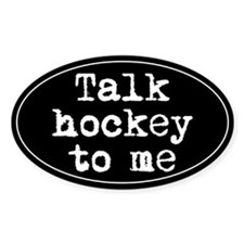Talk hockey original Oval Decal