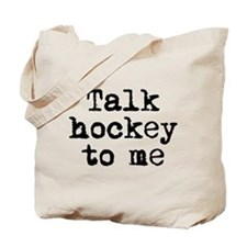 Talk hockey original Tote Bag