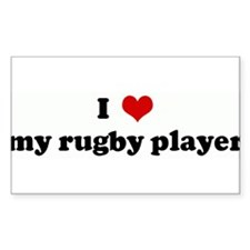 I Love my rugby player Rectangle Decal