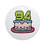 94th Birthday Cake Ornament (Round)