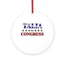 TALIA for congress Ornament (Round)