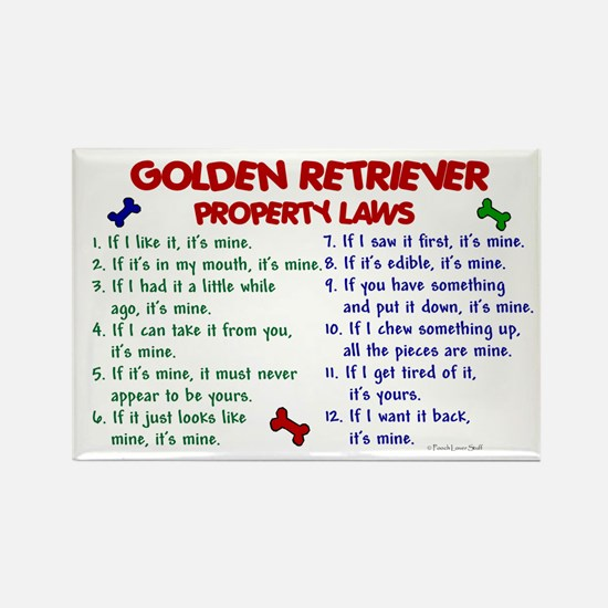 Golden Retriever Property Laws 2 Rectangle Magnet