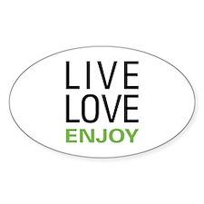 Live Love Enjoy Decal