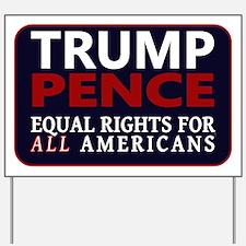 Trump Pence '16 Yard Sign