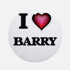 I Love Barry Round Ornament