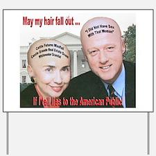 Anti-Hillary Clinton Yard Sign