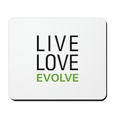 Live Love Evolve Mousepad