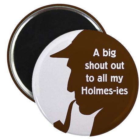 Holmes-ies Magnet