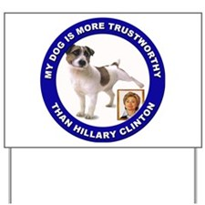 Anti Hillary Clinton Yard Sign