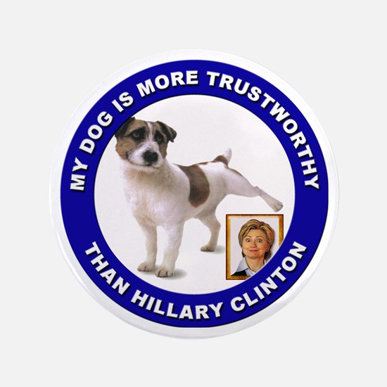 "Anti Hillary Clinton 3.5"" Button"