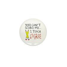 6th Grade Teacher Mini Button (10 pack)