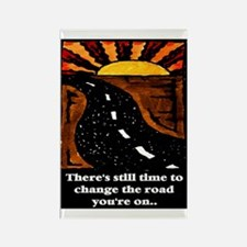 THE ROAD YOU'RE ON.. Rectangle Magnet