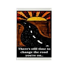 THE ROAD YOU'RE ON.. Rectangle Magnet (10 pack)