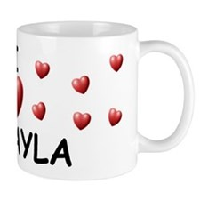 I Love Makayla - Mug