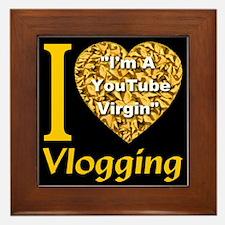 I Love Vlogging - I'm A YouTu Framed Tile