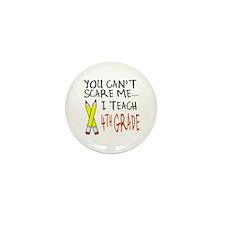 4th Grade Teacher Mini Button (10 pack)