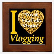 I Love Vlogging Style 2007 Framed Tile