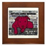 Me & My Pit Bull Framed Tile
