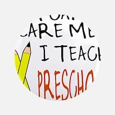 """Preschool Teacher 3.5"""" Button (100 pack)"""