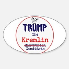 Trump the Kremlin candidate Decal