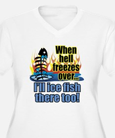 Hell Freezes Ice Fishing T-Shirt