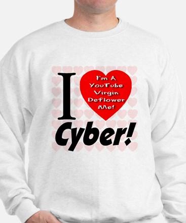 I Love Cyber Sweatshirt