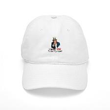 I want you... Baseball Cap