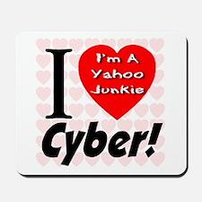 I Love Cyber -- I'm A Yahoo J Mousepad