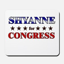 SHYANNE for congress Mousepad