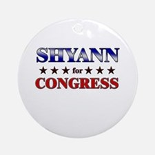 SHYANN for congress Ornament (Round)