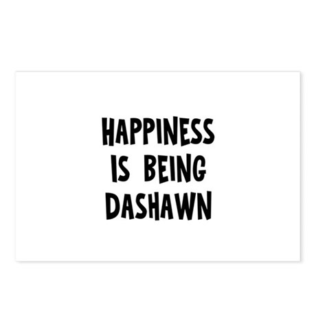 Happiness is being Dashawn Postcards (Package of 8