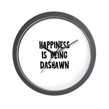 Happiness is being Dashawn Wall Clock